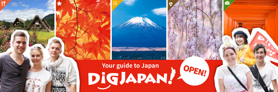 Your guide to Japan. DiGJAPAN! OPEN